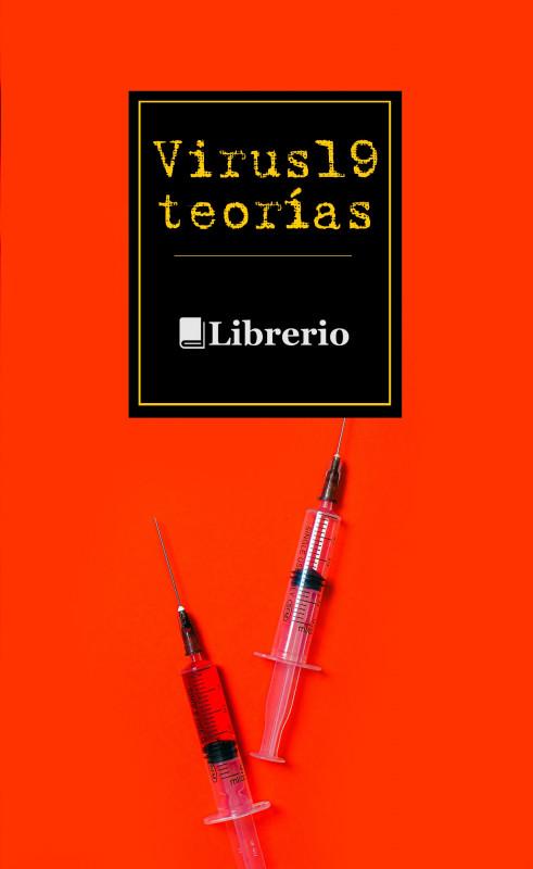 Virus 19 Teorías