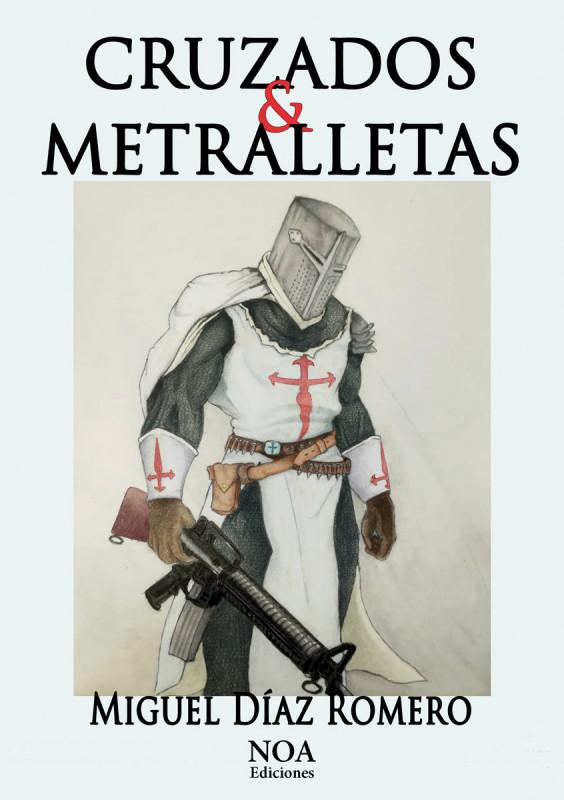 Cruzados & Metralletas
