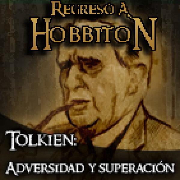 Regreso a Hobbiton 3x04 Adversidad y superación