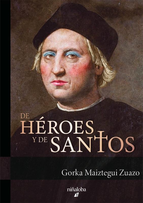 De héroes y de santos