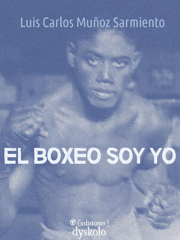 El boxeo soy yo