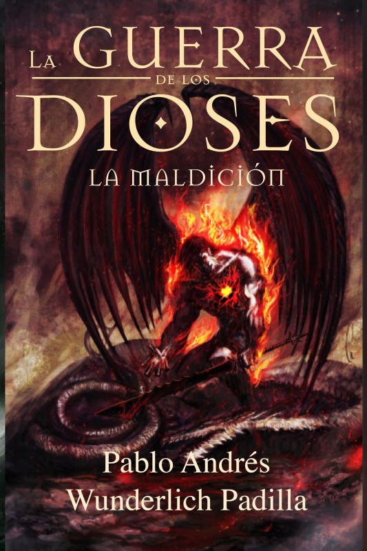 LA MALDICIÓN (La Guerra de los Dioses nº 2)