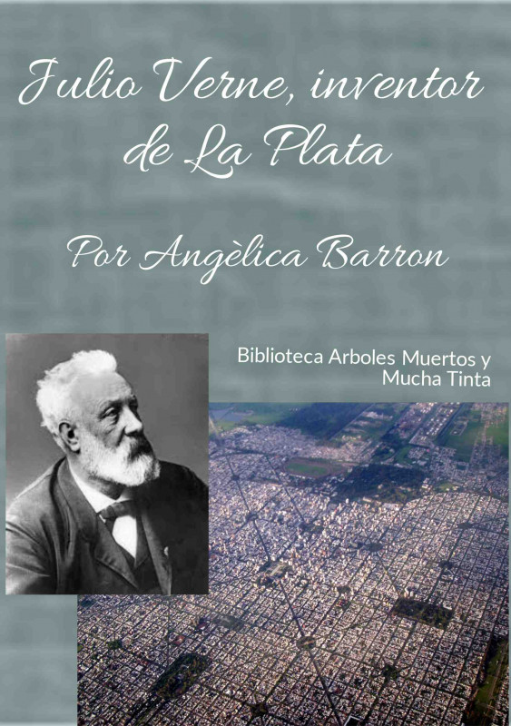 Julio Verne, Inventor de La Plata