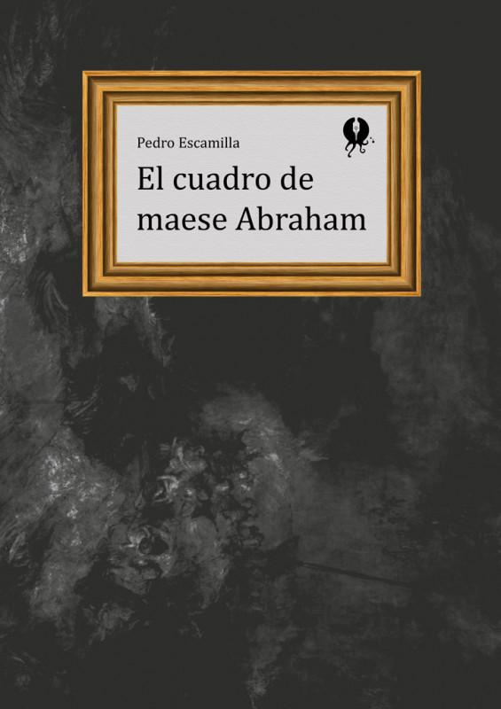 El cuadro de maese Abraham