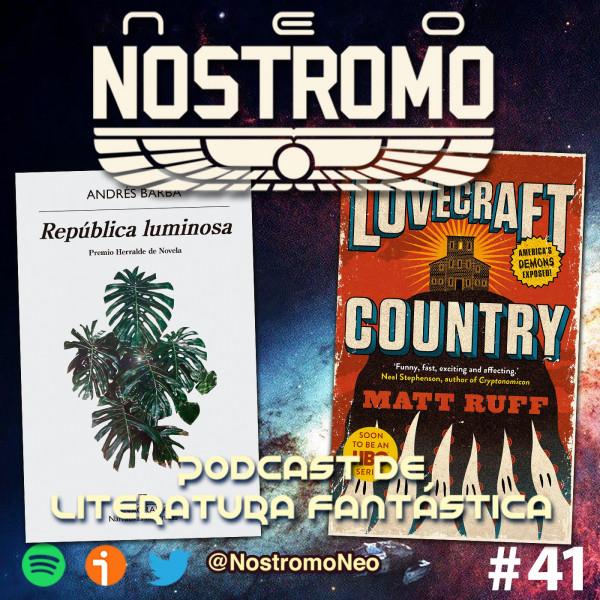 Neo Nostromo #41 - República Luminosa y Territorio Lovecraft