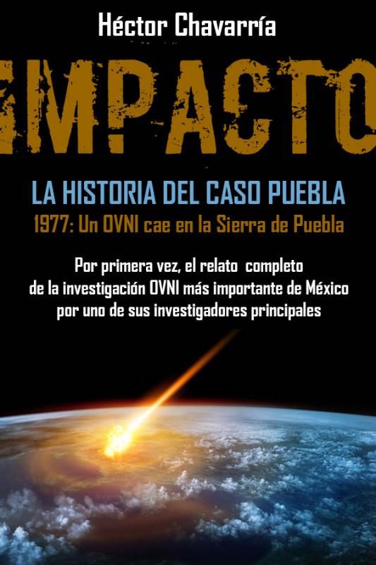 IMPACTO: La historia del caso Puebla