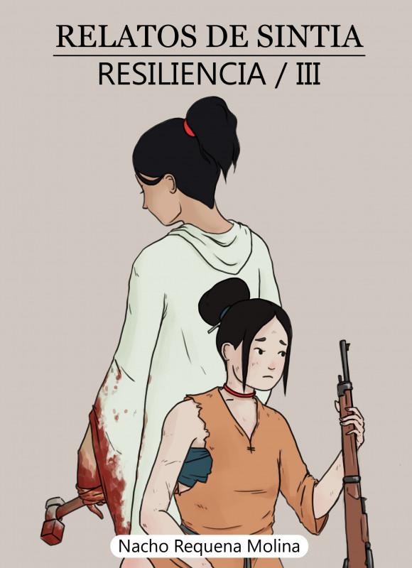Relatos de Sintia III: Resiliencia