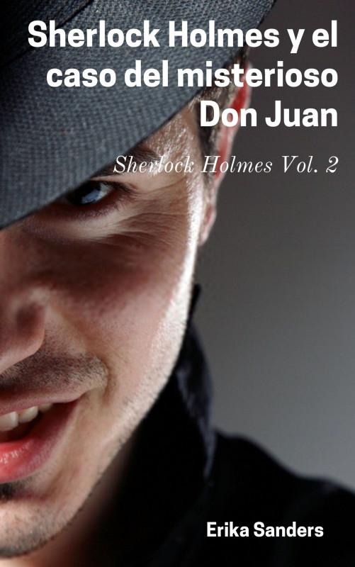 Sherlock Holmes y el caso del misterioso Don Juan