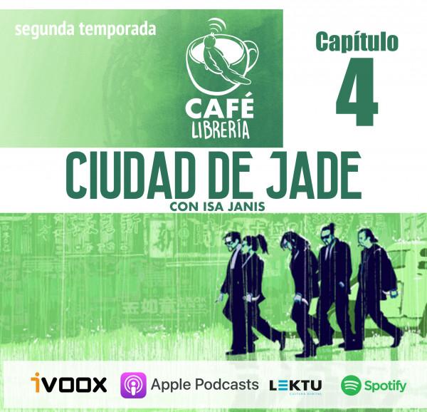 Temporada 2 , capítulo 4 - Ciudad de Jade