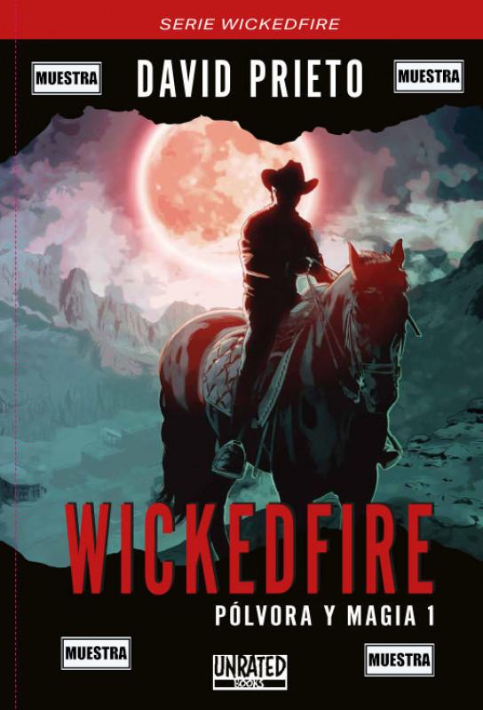 Wickedfire: Pólvora y Magia 1 [MUESTRA]