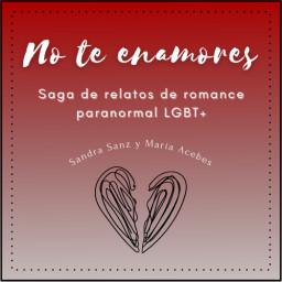 Saga No te enamores