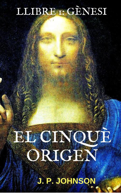 El Cinquè Origen. Gènesi