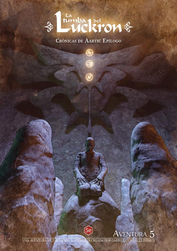 Crónicas de Aarth: 06 La tumba del Luckron