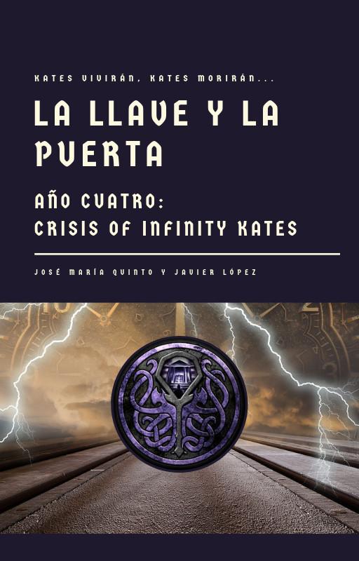 La Llave y la Puerta. Año Cuatro: Crisis of Infinity Kates