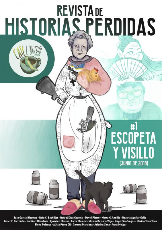 Revista de historias perdidas - Escopeta y Visillo