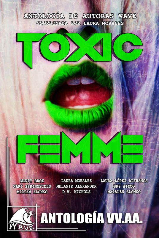 Toxic Femme