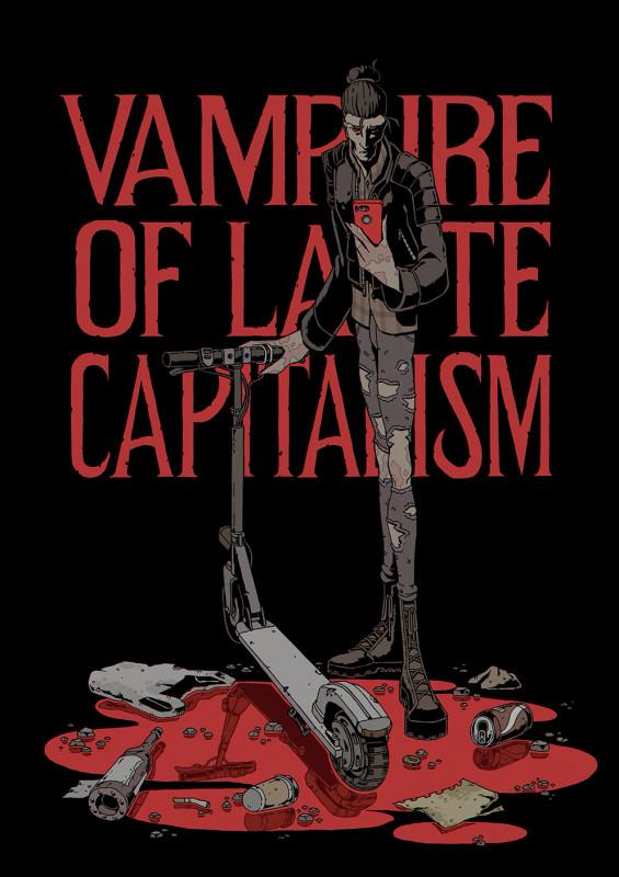 Vampire of late capitalism