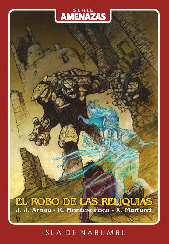 El robo de las reliquias - Edición digital (AMENAZAS 3)