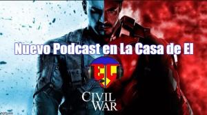 La Casa de EL 044 - Capitán América: Civil War