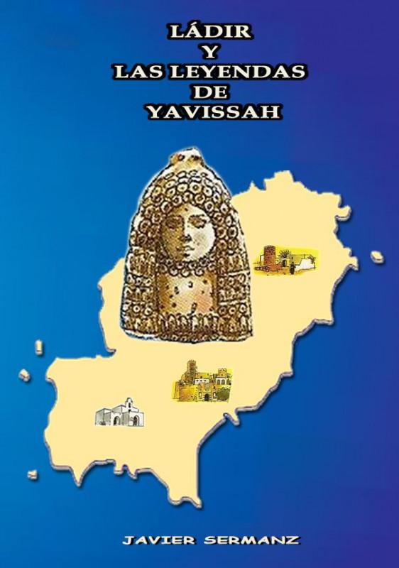 Ládir y las leyendas de Yavissah