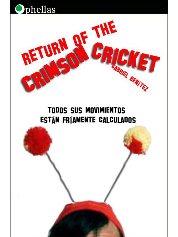 El regreso del Crimson Cricket