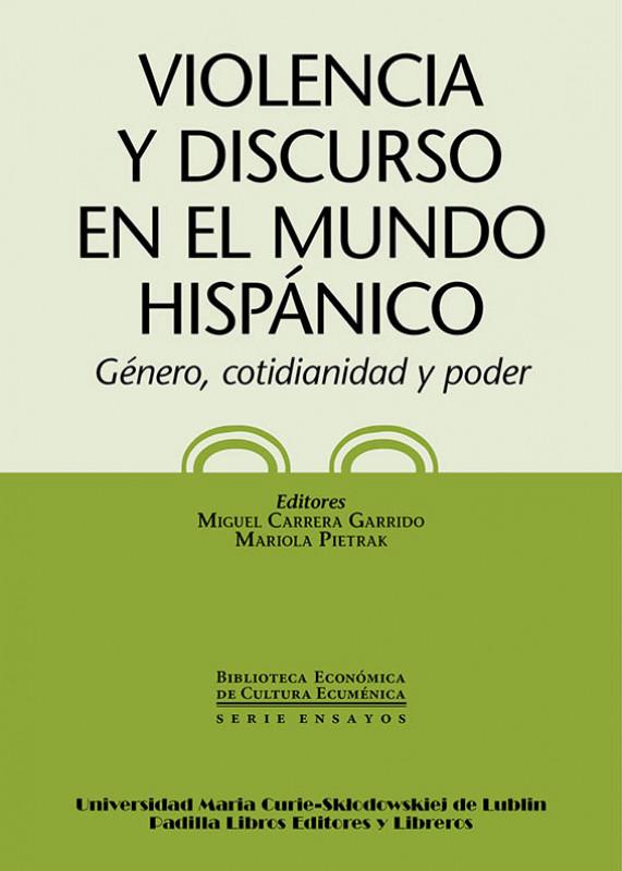 Violencia y discurso en el mundo hispánico