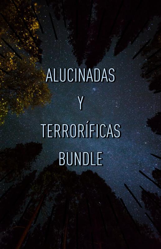 Alucinadas y Terroríficas [Bundle]