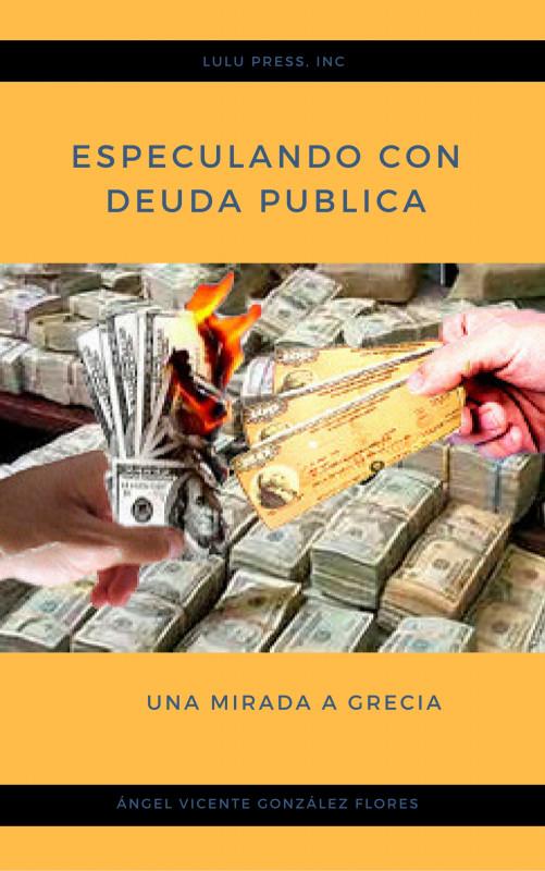 ESPECULANDO CON DEUDA PUBLICA