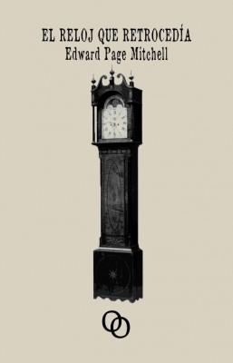 El reloj que retrocedía