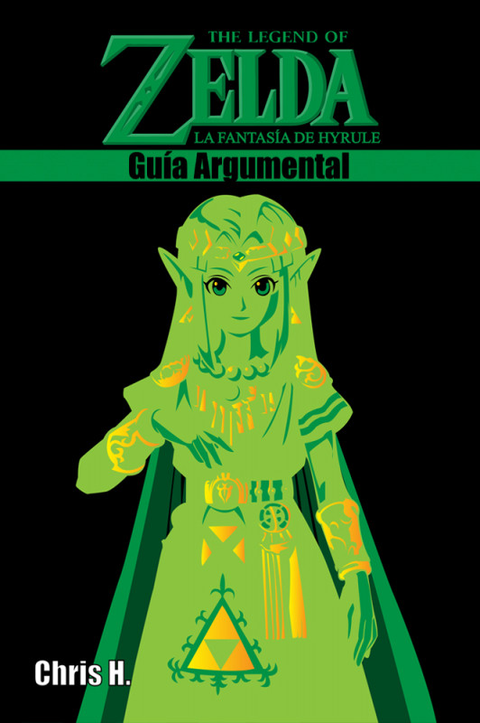 The Legend of Zelda: La fantasía de Hyrule - Guía Argumental