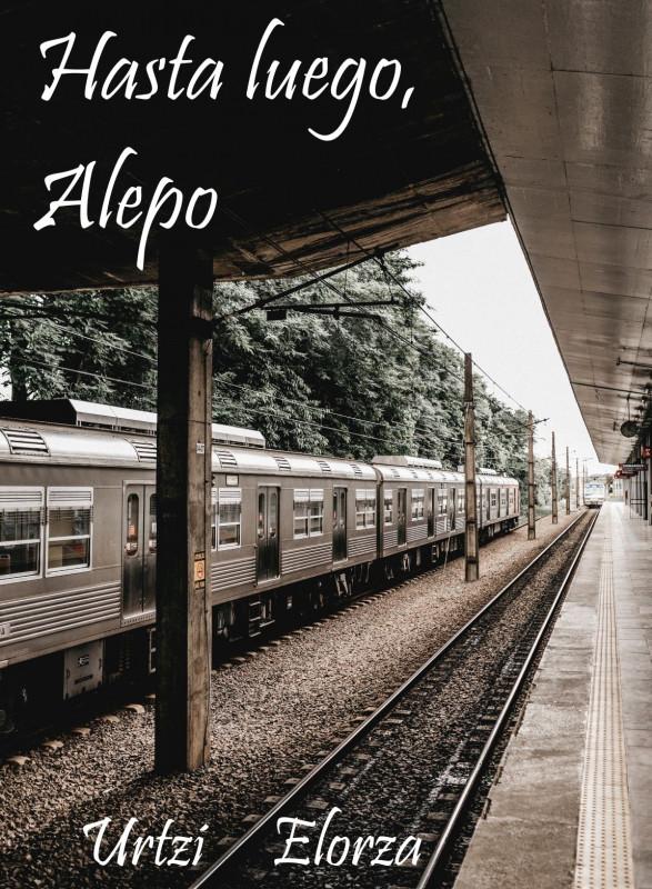 Hasta luego, Alepo