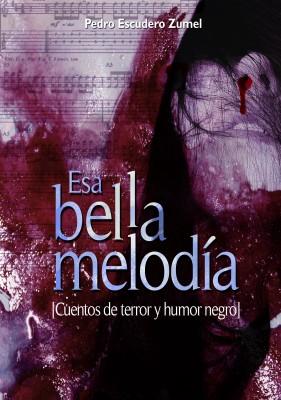 Esa Bella Melodía