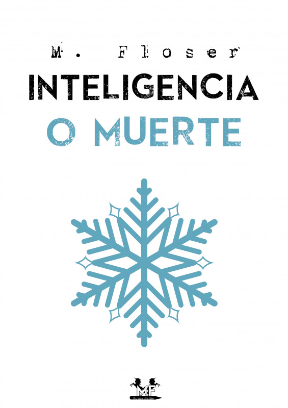 Inteligencia o muerte