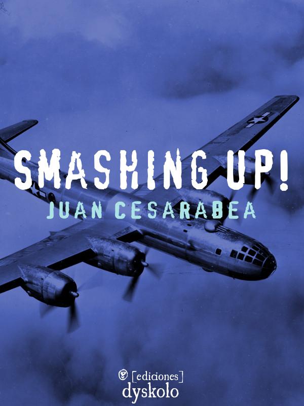 Smashing up!