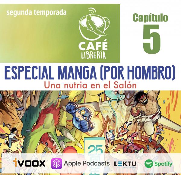 Temporada 2 , capítulo 5- Manga por hombro (2)
