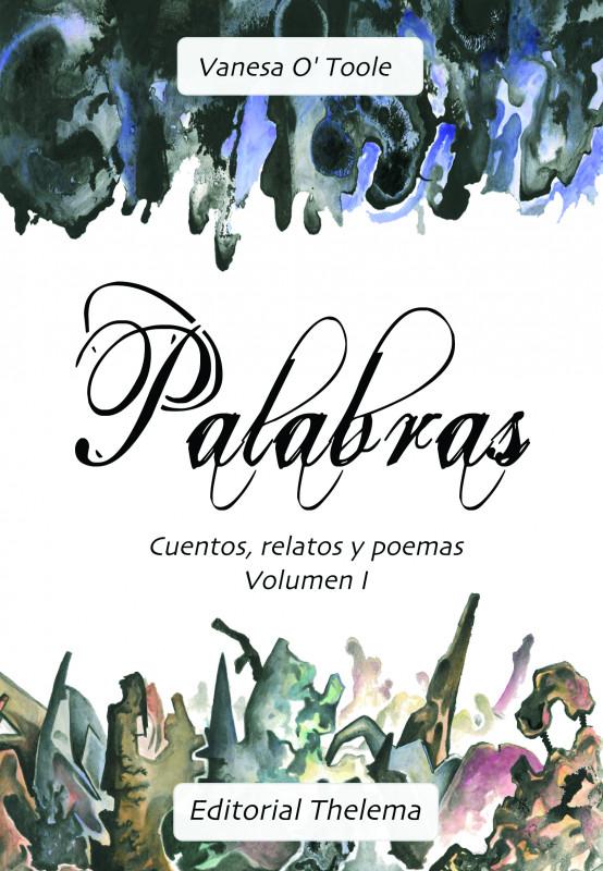 PALABRAS: Cuentos, relatos y poemas