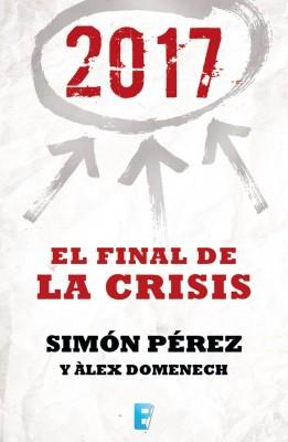 2017. El Final de la crisis