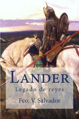 Lander, legado de reyes
