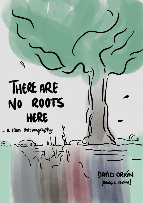 There Are No Roots Here