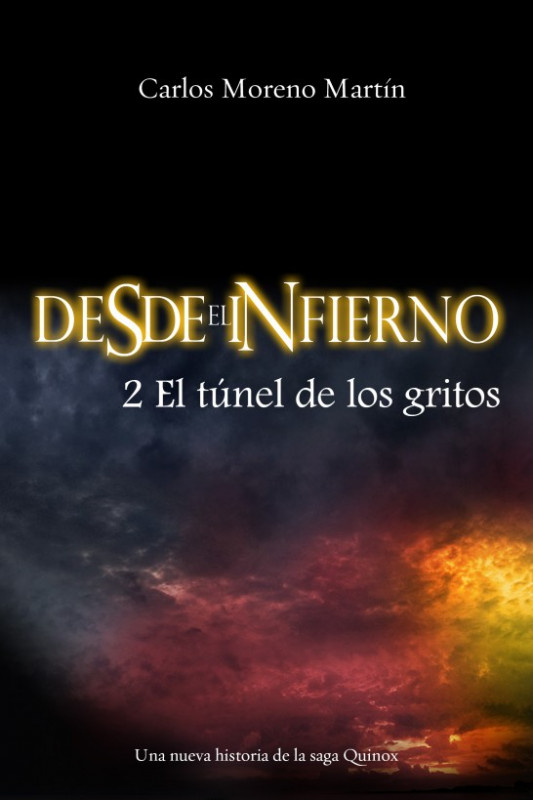 Desde el infierno 2: El túnel de los gritos
