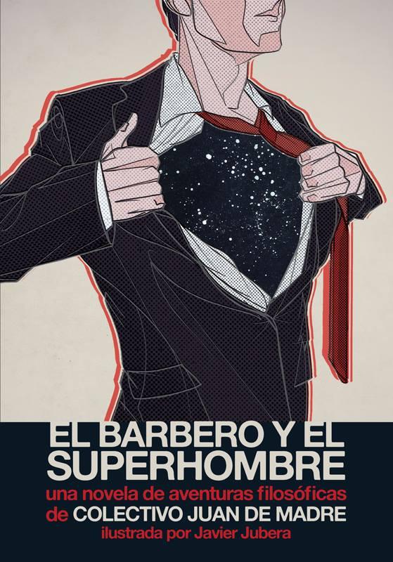 Adelanto de El barbero y el superhombre