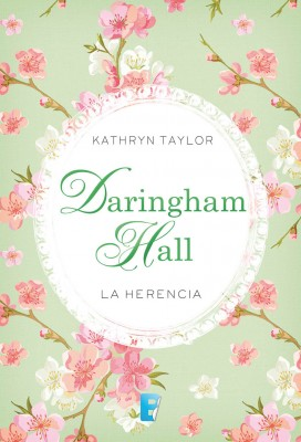 Daringham Hall. La herencia