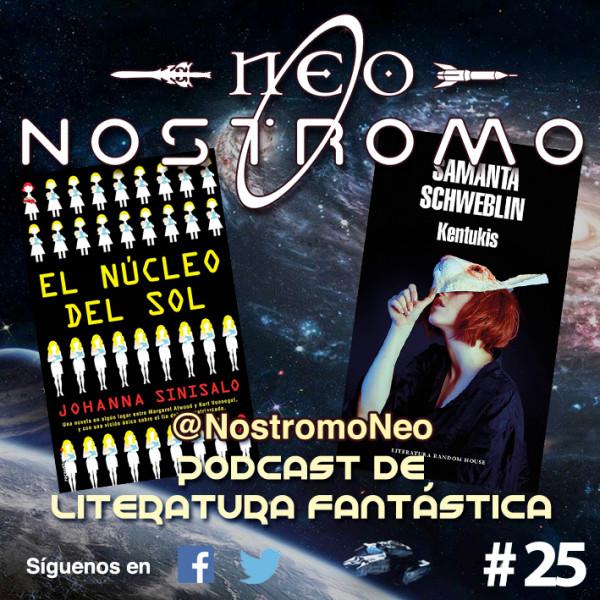 Neo Nostromo #25 - Kentukis y El Nucleo del Sol