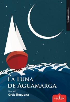 La Luna de Aguamarga