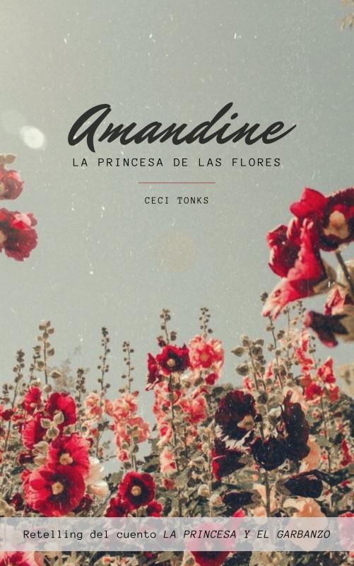 Amandine, la princesa de las flores