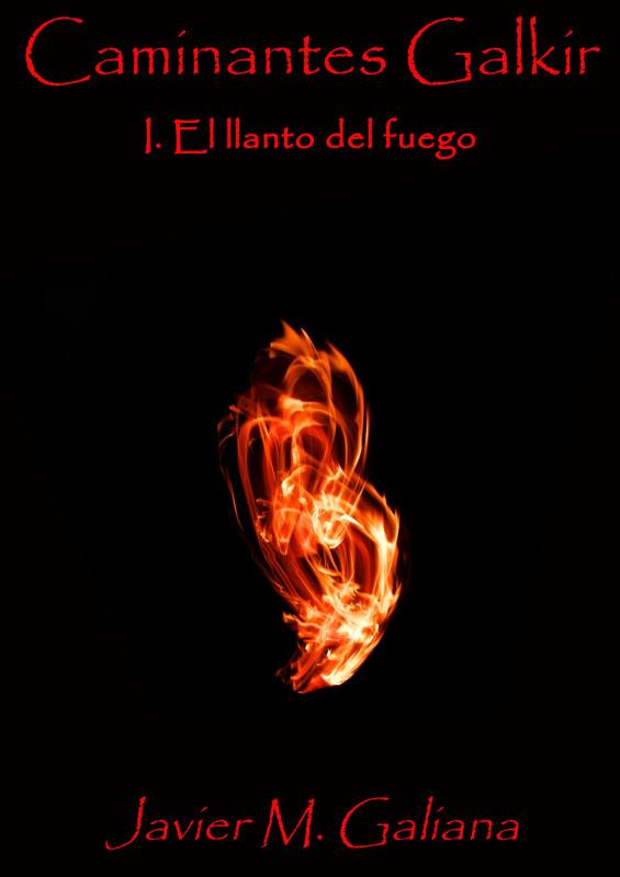 El llanto del fuego
