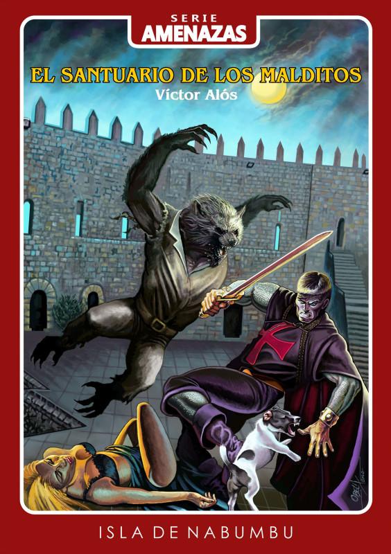 El santuario de los malditos. Edición digital (AMENAZAS 6)