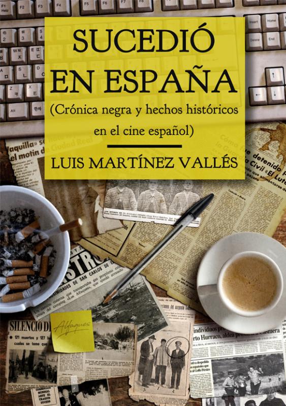 Sucedió en España