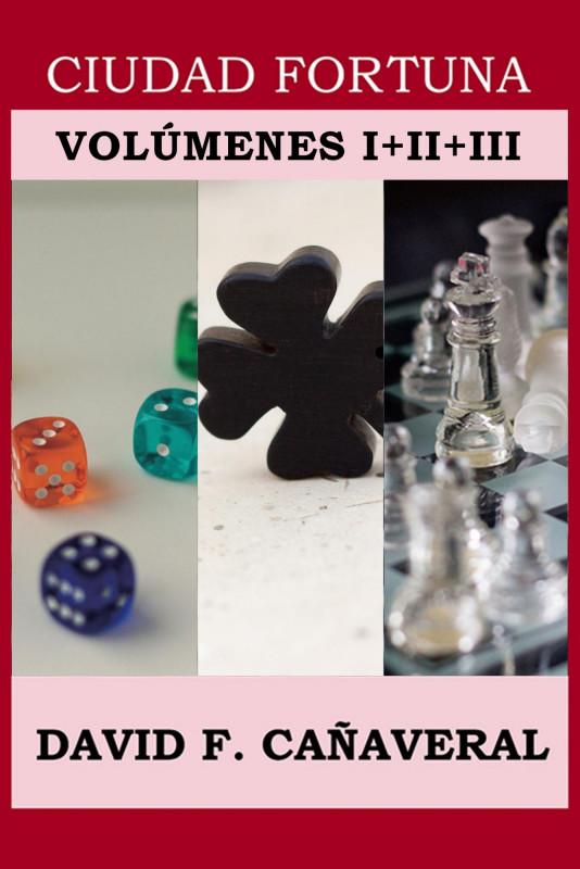Ciudad Fortuna: volúmenes I a III