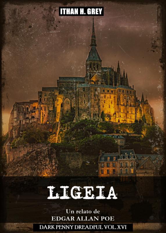 Ligeia: Un Cuento de Edgar Allan Poe